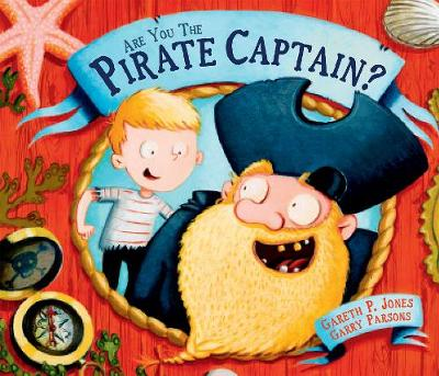 Are you the Pirate Captain? by Gareth P. (Author) Jones