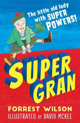 Supergran by Forrest Wilson