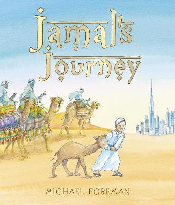 Jamal's Journey by Michael Foreman