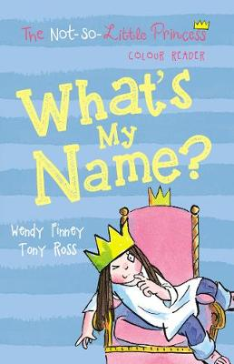 What's My Name? by Wendy Finney