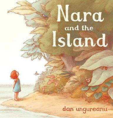 Nara and the Island by Dan Ungureanu