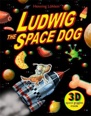 Ludwig the Space Dog by Henning Lohlein