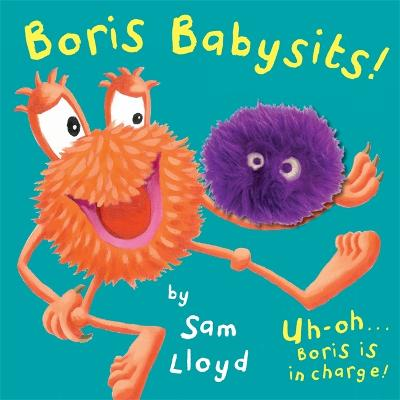 Boris Babysits Cased Board Book with Puppet by Sam Lloyd