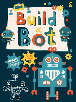 Build a Bot Made by Me! by Autumn Publishing Inc., Frankie J. Jones