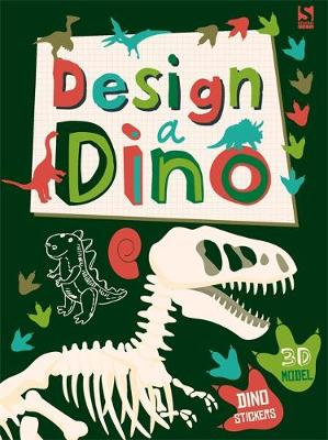Design a Dino Made by Me! by Frankie J. Jones, Autumn Publishing Inc.