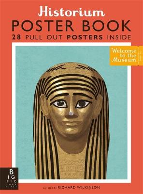 Historium Poster Book by Richard Wilkinson, Katie Daynes