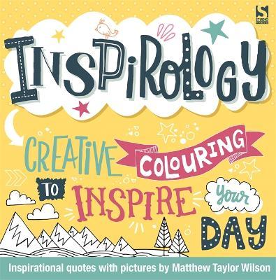 Inspirology by Matthew Taylor Wilson