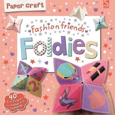 Paper Craft Foldies - Fashion Friends by Frankie J. Jones, Gemma Cooper