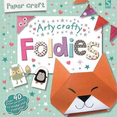 Paper Craft Foldies - Arty Crafty by Frankie Jones