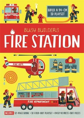 Busy Builders Fire Station by Chris Oxlade
