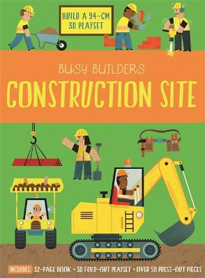 Busy Builders Construction Site by Chris Oxlade