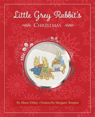 Little Grey Rabbit's Christmas by Margaret Tempest
