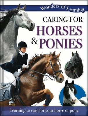 Wonders of Learning: Caring for Horses and Ponies Reference Omnibus by
