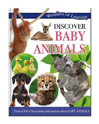 Wonders of Learning: Discover Baby Animals Wonders Of Learning Omnibus by North Parade Publishing