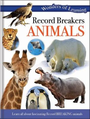 Wonders of Learning: Discover Record Breakers Animals Reference Omnibus by North Parade Publishing