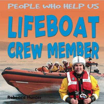 Lifeboat Crew Member by Rebecca Hunter