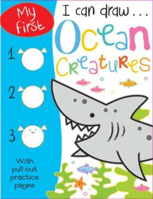 My First I Can Draw... Ocean Creatures by