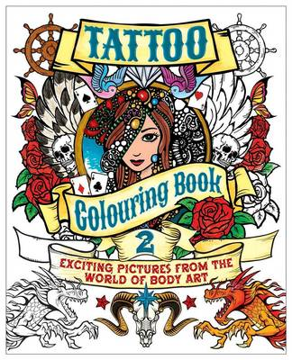 Tattoo Colouring Book 2 by Arcturus Publishing