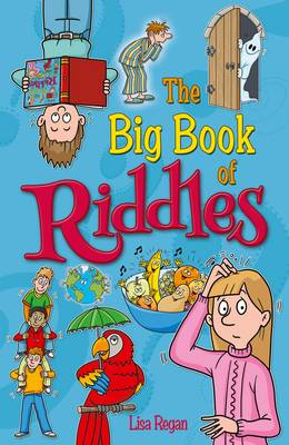 The Big Book of Riddles by Lisa Regan