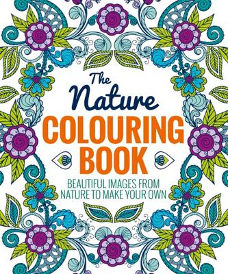 The Nature Colouring Book by Arcturus Publishing