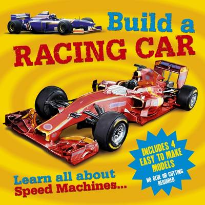 Build a Racing Car by Arcturus Publishing