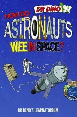 How Do Astronauts Wee in Space? by Chris Mitchell