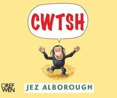 Cwtsh by Jez Alborough