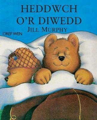 Heddwch o'r Diwedd by Jill Murphy
