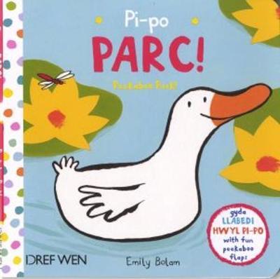 Pi-Po Parc / Peekaboo Park! by Emily Bolam