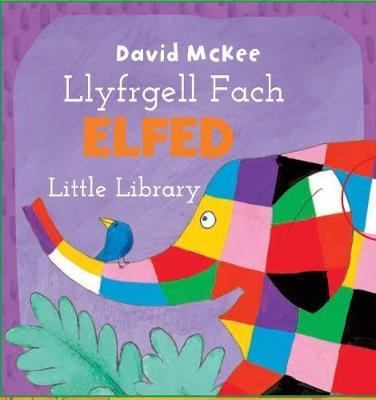 Cyfres Elfed: Llyfrgell Fach Elfed by David McKee