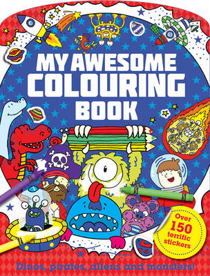 My Mega Awesome Colouring Book by