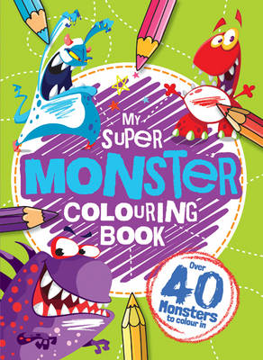 My Monster Colouring Book by
