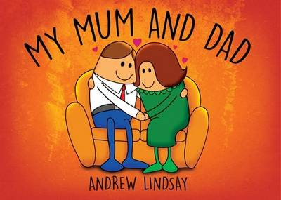 My Mum and Dad by Andrew Lindsay