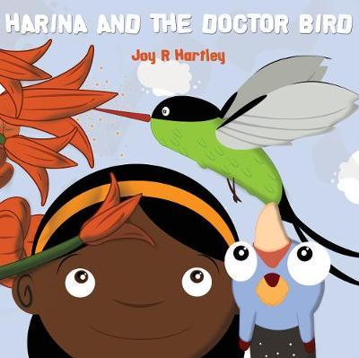 Harina and the Doctor Bird by Joy R. Hartley