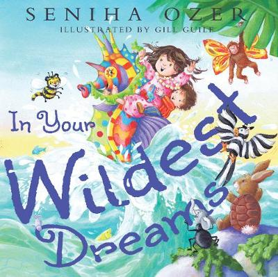 In Your Wildest Dreams by Seniha Ozer