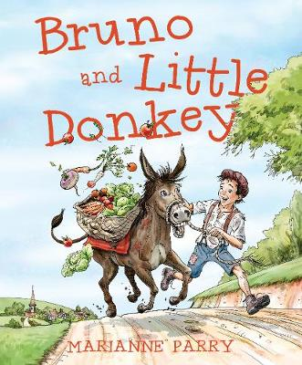 Bruno and Little Donkey by Marianne Parry