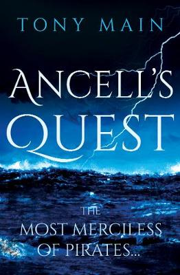 Ancell's Quest by Tony Main