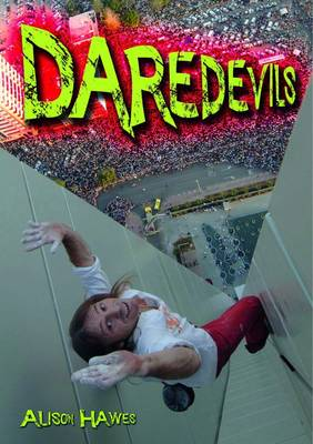 Daredevils by Alison Hawes