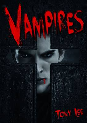 Vampires by Tony Lee