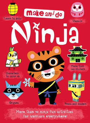 Make and Do: Ninjas by Margaret Griffiths