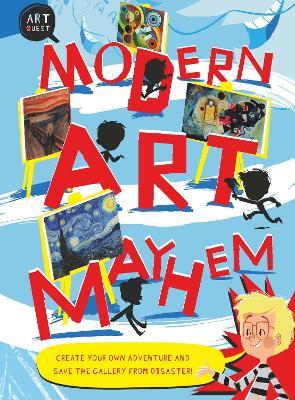 Art Quest: Modern Art Mayhem by Sulse Hodge