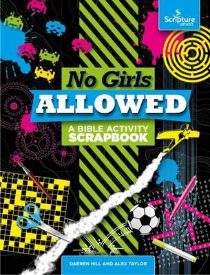 No Girls Allowed by Alex Taylor, Darren Hill