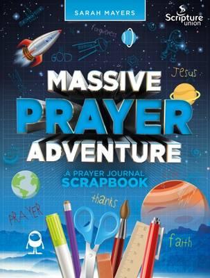 Massive Prayer Adventure by Sarah Mayers
