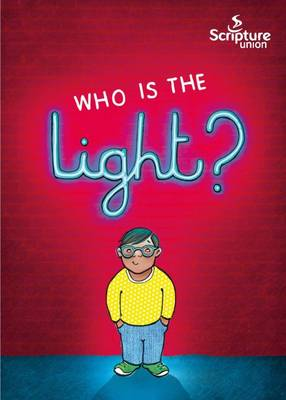Who is the Light? by Gemma Willis