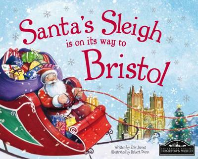 Santa's Sleigh is on its Way to Bristol by Eric James