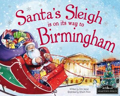Santa's Sleigh is on its Way to Birmingham by Eric James