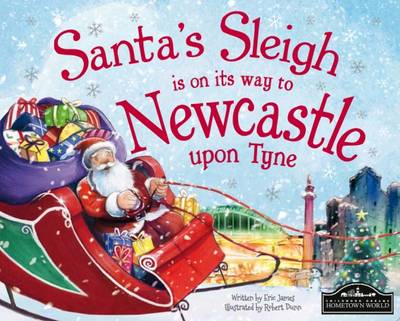 Santa's Sleigh is on its Way to Newcastle Upon Tyne by Eric James