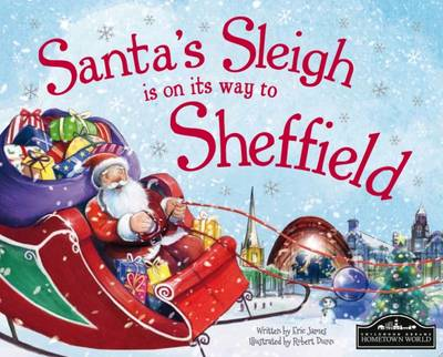 Santa's Sleigh is on its Way to Sheffield by Eric James