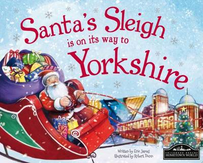 Santa's Sleigh is on its Way to Yorkshire by Eric James
