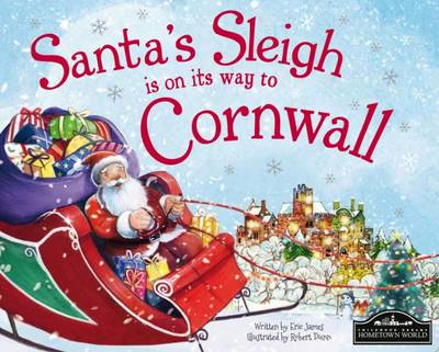 Santa's Sleigh is on its Way to Cornwall by Eric James
